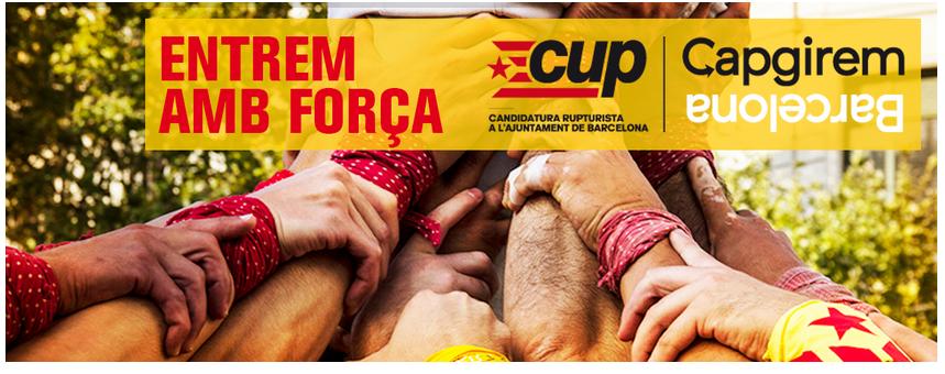 "Principal cartell electoral de la CUP on la força nacionalista es presenta com una ""ruptura"" al govern de la capital catalana"
