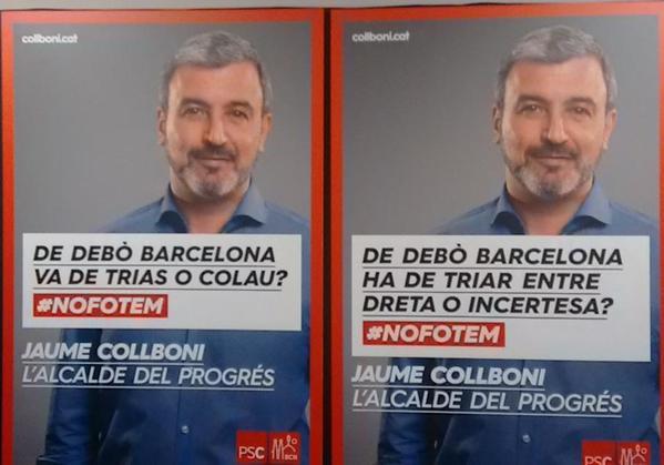 Cartells i eslògans que presenten els socialistes catalans per a les municipals de Barcelona